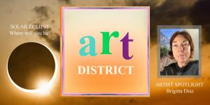 The ART DISTRICT Magazine  Volume 2 by Pamela Williams